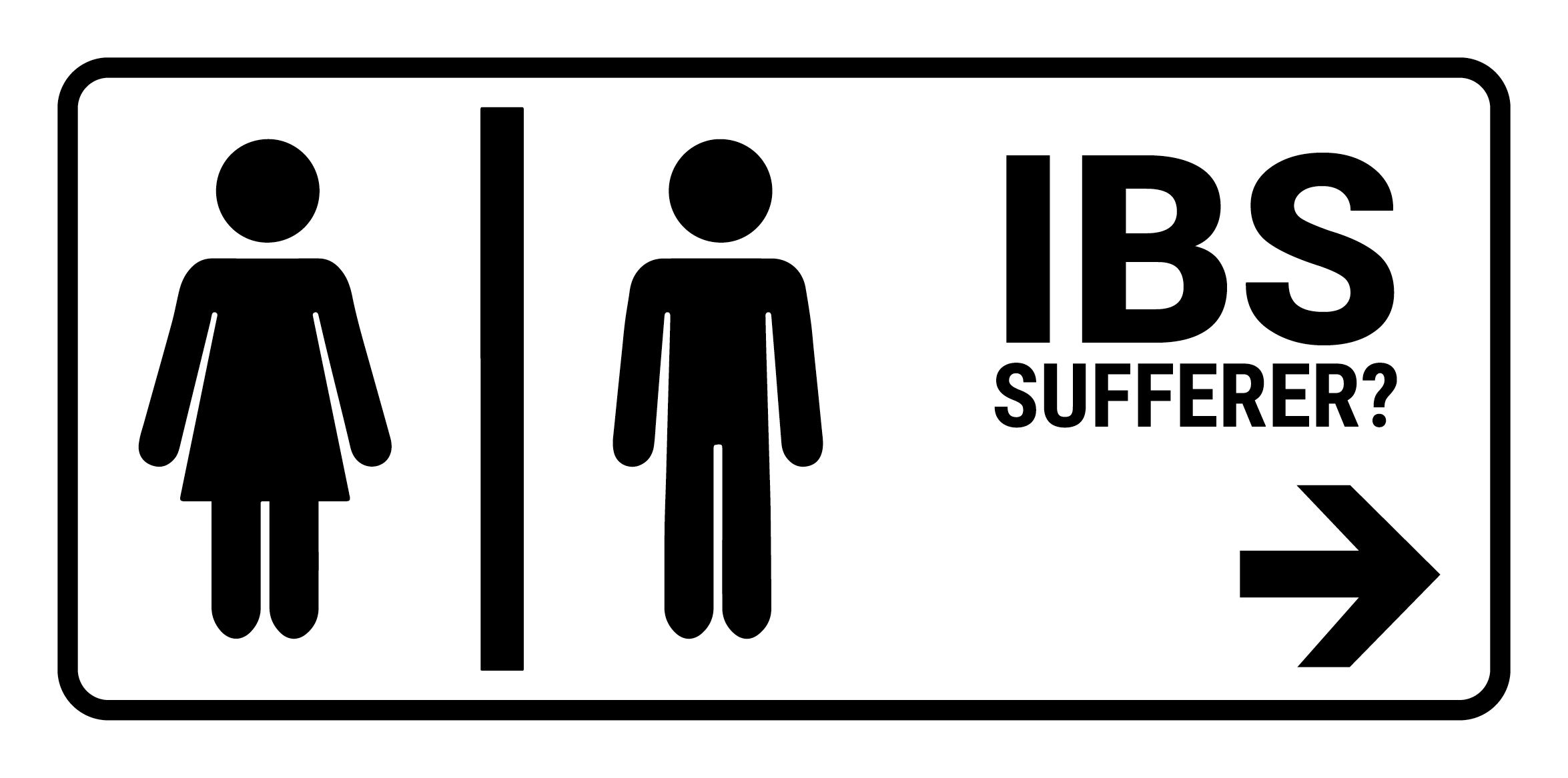 "Bathroom sign with text that says, ""IBS Sufferer?"""