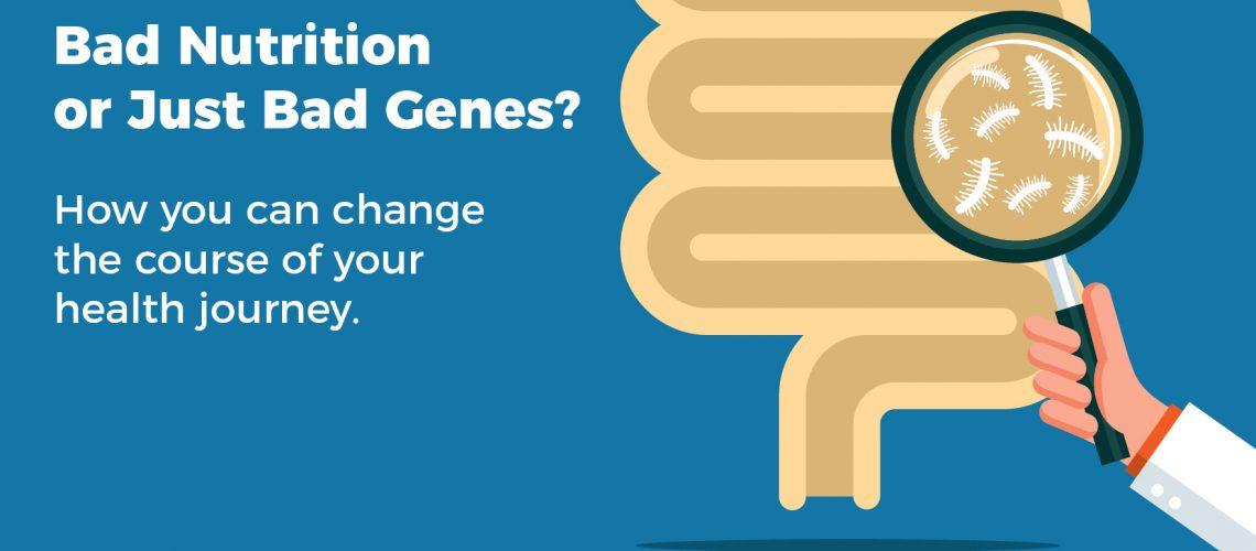 Bad diet or bad genes